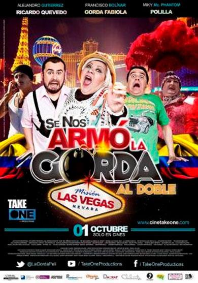 se-nos-armo-la-gorda-al-doble-mision-las-vegas-pelicula-colombia-poster