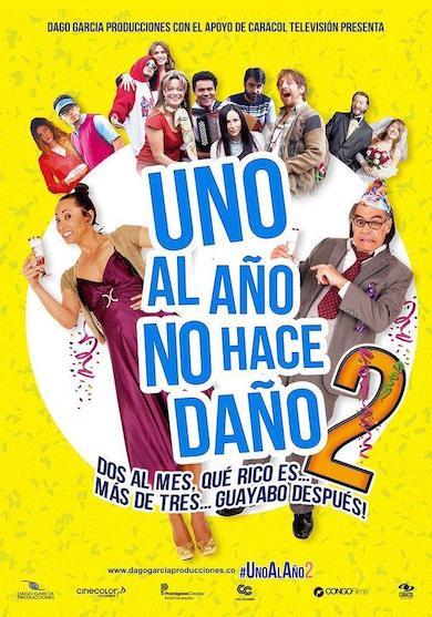uno-al-ano-no-hace-dano-2-pelicula-colombia-poster